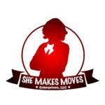 She Makes Moves Enterprises, LLC